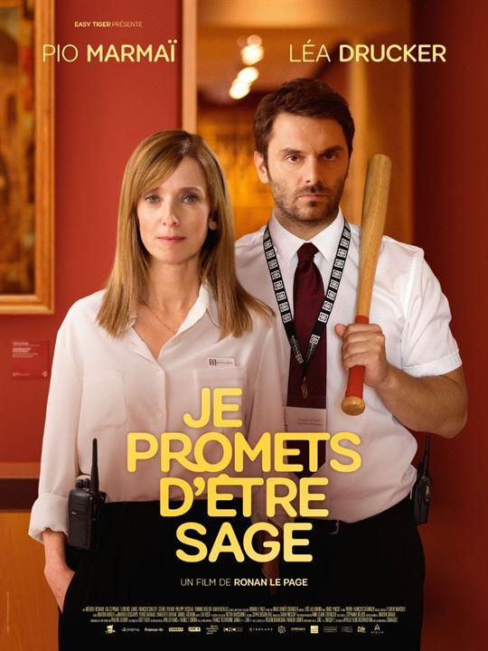 JE PROMETS D'ETRE SAGE